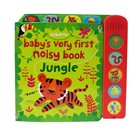 Baby's Very First Noisy Book - Jungle
